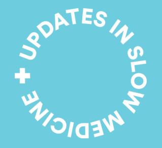 Updates in Slow Medicine